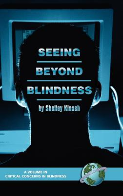 Seeing Beyond Blindness - Kinash, Shelley