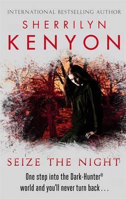 Seize The Night - Kenyon, Sherrilyn