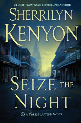 Seize the Night - Kenyon, Sherrilyn