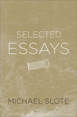 Selected Essays - Slote, Michael