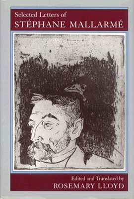 Selected Letters of Stephane Mallarme - Mallarme, Stephane