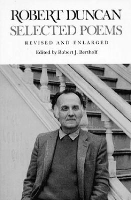 Selected Poems - Duncan, Robert