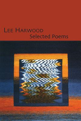 Selected Poems - Harwood, Lee