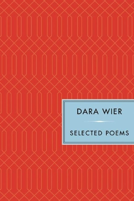 Selected Poems - Wier, Dara