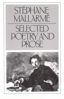 Selected Poetry and Prose - Mallarme, Stephane, and Caws, Mary Ann (Editor)