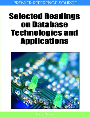Selected Readings on Database Technologies and Applications - Halpin, Terry (Editor)