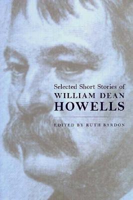 Selected Short Stories Wm. Dean Howells - Howells, William Dean