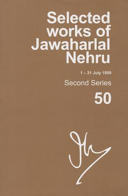 Selected Works of Jawaharlal Nehru (1-31 JULY 1959): Vol. 50 - Palat, Madhavan K.