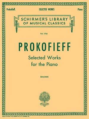 Selected Works: Piano Solo - Prokofiev, Sergey (Composer)