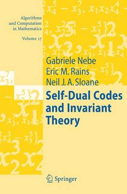 Self-Dual Codes and Invarient Theory - Nebe, Gabriele