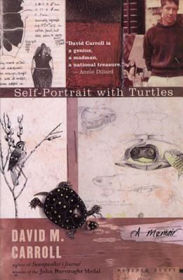 Self-Portrait with Turtles: A Memoir - Carroll, David M