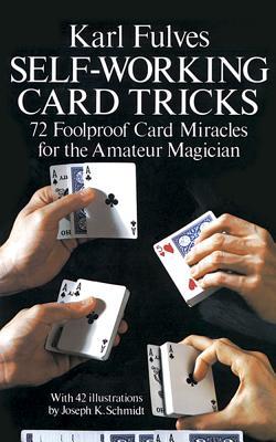 Self-Working Card Tricks - Fulves, Karl