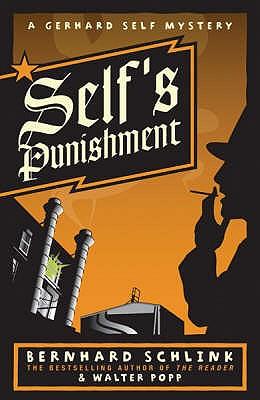 Self's Punishment - Schlink, Bernhard, and Popp, Walter