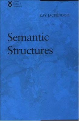 Semantic Structures - Jackendoff, Ray S