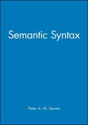 Semantic Syntax - Seuren