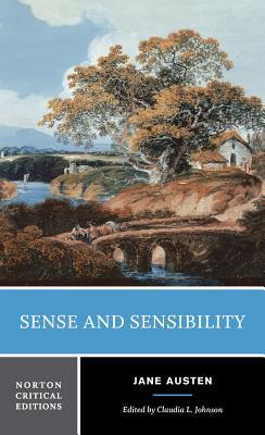 Sense and Sensibility: Authoritative Text Contexts Criticism - Austen, Jane, and Johnson, Claudia L (Editor)