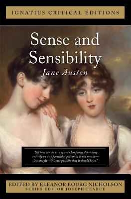Sense and Sensibility - Austen, Jane, and Bourg Nicholson, Eleanor (Editor)