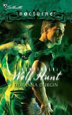 Sentinels: Wolf Hunt - Durgin, Doranna