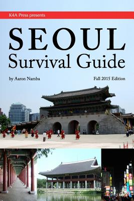 Seoul Survival Guide - Namba, MR Aaron