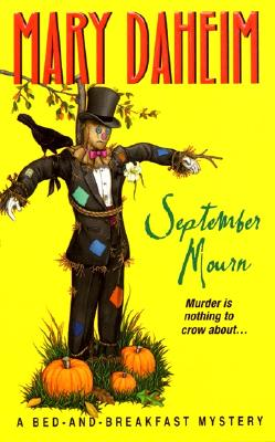 September Mourn: A Bed-And-Breakfast Mystery - Daheim, Mary