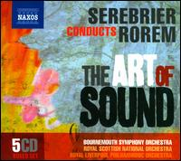 Serebrier Conducts Rorem: The Art of Sound - Carole Farley (soprano); Jeffrey Khaner (flute); Ned Rorem (piano); Philippe Quint (violin); Simon Mulligan (piano);...
