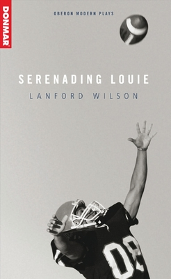 Serenading Louie - Wilson, Lanford