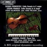 Sergei Prokofiev: Cello Sonata in C major; César Franck: Cello Sonata in A major; Gabriel Fauré: Piano Trio