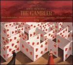 Sergei Prokofiev: The Gambler
