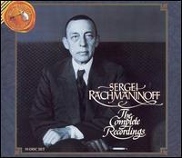 Sergei Rachmaninoff: The Complete Recordings - Fritz Kreisler (violin); Nadejda Plevitskaya (mezzo-soprano); Natalie Rachmaninoff (piano); Sergey Rachmaninov (piano);...