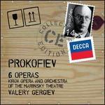 Sergey Prokofiev: 6 Operas