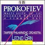 Sergey Prokofiev: Waltz Suite, Op. 110; Pushkin Waltzes; A Summer Day