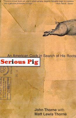 Serious Pig - Thorne, John