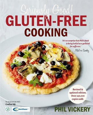 Seriously Good Gluten-free Cooking - Vickery, Phil