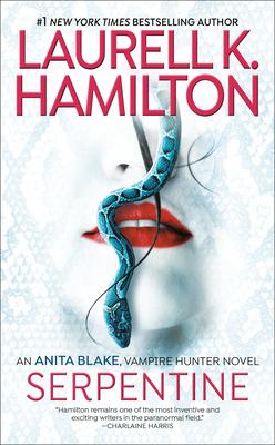 Serpentine - Hamilton, Laurell K