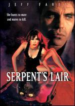 Serpent's Lair - Jeffrey Reiner