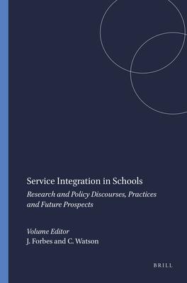 Service Integration in Schools - Forbes, Joan (Editor)