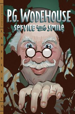 Service with a Smile - Wodehouse, P G