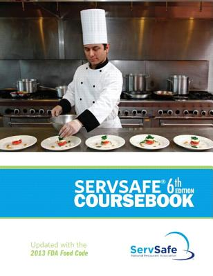 ServSafe Coursebook - National Restaurant Association