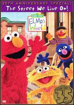Sesame Street: Elmo's World - The Street We Live On! 35th Anniversary Special