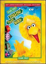 Sesame Street Presents: Follow That Bird [25th Anniversary]