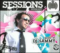 Sessions Germany: Mixed by DJ Sammy - DJ Sammy