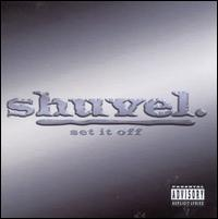 Set It Off - Shuvel