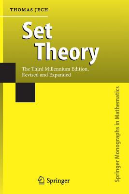 Set Theory: The Third Millennium Edition, revised and expanded - Jech, Thomas J.
