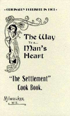 Settlement Cook Book - Milwaukee Sett000000 House, and Kander, Simon, Mrs., and Kander, Mrs Simon (Editor)