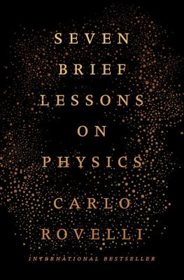 Seven Brief Lessons on Physics - Rovelli, Carlo