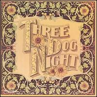 Seven Separate Fools - Three Dog Night