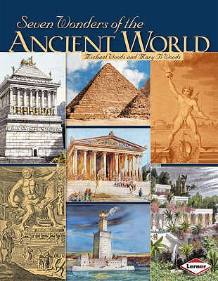 Seven Wonders of the Ancient World - Woods, Michael, and Woods, Mary