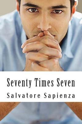 Seventy Times Seven - Sapienza, Salvatore