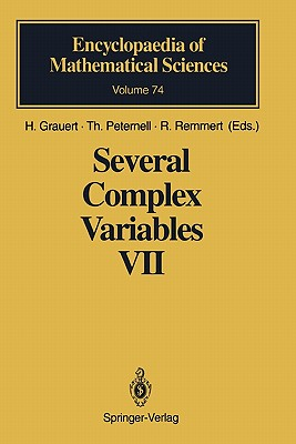 Several Complex Variables VII: Sheaf-Theoretical Methods in Complex Analysis - Grauert, H. (Contributions by), and Peternell, Thomas (Contributions by), and Remmert, R. (Contributions by)