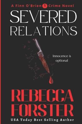 Severed Relations - Forster, Rebecca